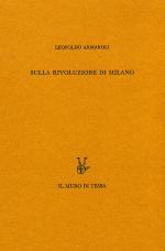 47908 - Armaroli, L. - Sulla rivoluzione di Milano