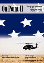 47949 - Wright-Reese-Wallace, D.P.-T.R.-W.S. - On Point II. Transition to the New Campaign: The United States Army in Operation Iraqi Freedom, May 2003-January 2005