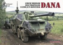 47964 - Vollert, J. - Tankograd In Detail: DANA. Czech Wheeled Self-Propelled 152mm Gun-Howitzer