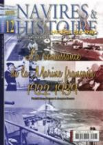 47977 - Houy Bezaux-Ducros, P.-J. - HS Navires&Histoire 12: La reinassance de la Marine Francaise 1922-1939 Vol 1