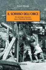 48008 - Malini, D. - Sorriso dell'obice. Un pittore italiano nella Grande Guerra (Il)