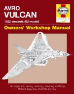 48044 - Price-Blackman-Edmonson, A.-T.-A. - Avro Vulcan. Owner's Workshop Manual. 1952 onwards (B2 model)