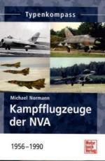 48057 - Normann, M. - Kampfflugzeuge der NVA 1956-1990 - Typenkompass
