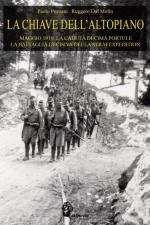 48064 - Pozzato-Dal Molin, P.-R. - Chiave dell'Altopiano. Maggio 1916 (La)