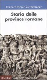 48068 - Meyer Zwiffelhoffer, E. - Storia delle province romane