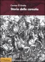 48074 - O'Grada, C. - Storia delle carestie