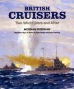 48114 - Friedman, N. - British Cruisers. Two World Wars and After