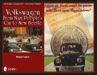 48166 - Taylor, B. - Hitler's Chariots Vol 3: Volkswagen. From Nazi People's Car to New Beetle