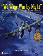 48178 - Sandall, H.J. - We Wage War by Night. An Operational and Photographic History of No.622 Squadron RAF Bomber Command