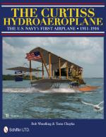 48182 - Woodling-Chayka, B.-T. - Curtiss Hydroaeroplane. The US Navy's First Airplane 1911-1916