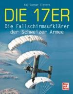 48192 - Sievert, K.G. - 17er. Die Fallschirmaufklaerer der Schweizer Armee (Die)