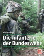 48193 - Scholzen, R. - Infanterie der Bundeswehr. Geschichte-Grundbefaehigung-Schiessausbildung (Die )
