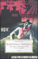 48200 - Lodi, E. - Scrittura e violenza. Narrazioni della Guerra Civile. Il caso spagnolo