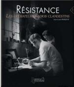 48248 - Perquin, J.L. - Resistance Vol 1. Les operateurs radio clandestins