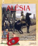 48254 - Bey, F. - Alesia 52 av.JC. Le Triomphe de l'organisation Romaine - Des Batailles et des Hommes 09