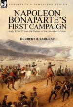 48270 - Sargent, H.H. - Napoleon Bonaparte's First Campaign. Italy 1796-97 and the Defeat of Austrian Armies