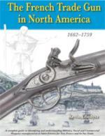 48275 - Gladysz, K. - French Trade Gun in North America 1662-1759 (The)