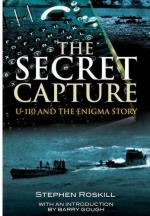 48287 - Roskill, J. - Secret Capture. U-110 and the Enigma Story (The)