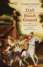 48291 - Blackmon, R.D. - Dark and Bloody Ground. The American Revolution Along the Southern Frontier