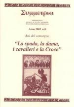 48296 - AAVV,  - Spada, la dama, i cavalieri e la Croce (La)