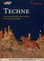 48307 - Russo-Russo, F.-F. - Techne. Eta' Medievale. Il ruolo trainante della cultura militare nell'evoluzione tecnologica - Cofanetto
