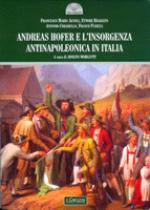 48323 - AAVV,  - Andreas Hofer e l'insorgenza antinapoleonica in Italia