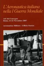 48345 - AAVV,  - Aeronautica Italiana nella I Guerra Mondiale (L')