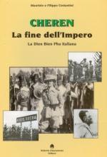 48350 - Costantini-Costantini, M.-F. - Cheren. La fine dell'Impero. La Dien Bien Phu italiana