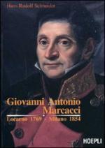 48356 - Schneider, H.R. - Giovanni Antonio Marcacci. Locarno 1769-Milano 1854