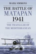 48361 - Simmons, M. - Battle of Matapan 1941. The Trafalgar of the Mediterranean (The)