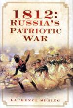 48387 - Spring, L. - 1812 Russia's Patriotic War