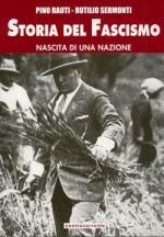 48416 - Rauti-Sermonti, P.-R. - Storia del Fascismo Vol. 4. Nascita di una nazione