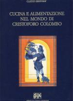 48482 - Benporat, C. - Cucina e alimentazione nel mondo di Cristoforo Colombo
