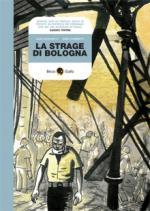 48492 - Boschetti-Ciammitti, A.-A. - Strage di Bologna. Una tragedia ancora senza responsabili (La)