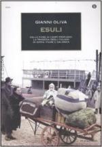 48509 - Oliva, G. - Esuli. Dalle foibe ai campi profughi: la tragedia degli italiani di Istria, Fiume, Dalmazia