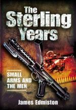 48515 - Edmiston , J. - Sterling Years. Small arms and the Men (The)