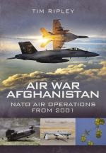 48526 - Ripley, T. - Air War Afghanistan. US and NATO Air Operations from 2001
