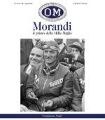48532 - De Agostini-Rossi, C.-F. - Morandi. Il primo della Mille Miglia