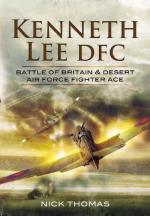 48549 - Thomas, N. - Kenneth 'Hawkeye' Lee DFC. Battle of Britain and Desert Air Force Fighter Ace