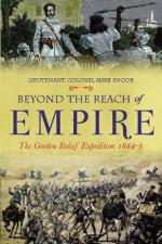 48550 - Snook, M. - Beyond the Reach of Empire. The Gordon Relief Expeditions 1884-5