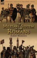 48563 - Harkness, A. - Military System of the Romans (The)