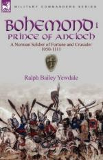 48565 - Bailey, R.Y. - Bohemond I Prince of Antioch. A Norman Soldier of Fortune and Crusader 1050-1111