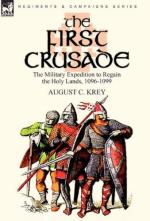 48568 - Krey, A.C. - First Crusade. The Military Expedition to Regain Holy Land 1096-1099 (The)