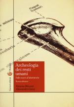 48588 - Canci-Minozzi, A.-S. - Archeologia dei resti umani. Dallo scavo al laboratorio