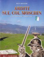 48593 - Magrin-Favero, B.-L. - Arditi sul Col Moschin. L'Operazione 'Radetzki'