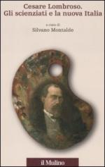 48602 - Montaldo, S. cur - Cesare Lombroso. Gli scienziati e la nuova Italia