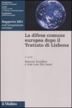 48604 - Gualtieri-Rhi Sausi, R.-J.L. cur - Difesa comune europea dopo il trattato di Lisbona (La)