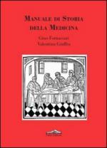 48607 - Fornaciari-Giuffra, G.-V. - Manuale di storia della medicina