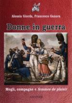 48621 - Giorda-Ganora, A.-F. - Donne in guerra. Mogli, compagne e femmes de plaisir