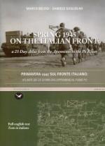 48625 - Belogi-Guglielmi, M.-D. - Spring 1945 on the Italian Front. Primavera 1945 sul fronte italiano